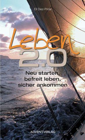 Leben 2.0 von Diez-Prida,  Elí