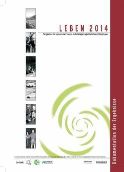 Leben 2014 –  Perspektiven der Regionalentwicklung in der Nationalparkregion Hohe Tauern/Oberpinzgau von Freyer,  Bernhard, Glanzer,  Michaela, Muhar,  Andreas, Schauppenlehner,  Thomas, Vilsmaier,  Ulli