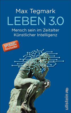 Leben 3.0 von Mania,  Hubert, Tegmark,  Max