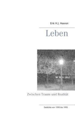 Leben von Heeren,  Erik H.J.