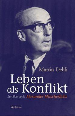 Leben als Konflikt von Dehli,  Martin