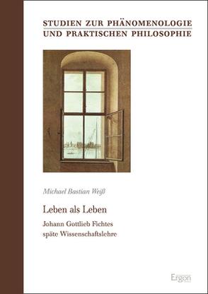 Leben als Leben von Weiß,  Michael Bastian