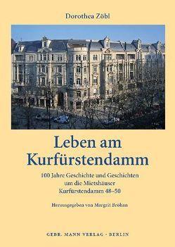 Leben am Kurfürstendamm von Bröhan,  Margrit, Zöbl,  Dorothea