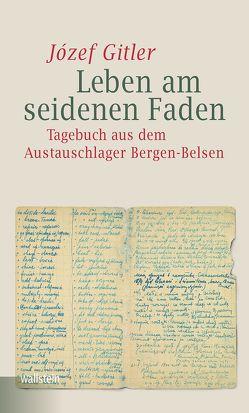 Leben am seidenen Faden von Gitler,  Jozef, Katarzyna Preuss-Beranek., Liedke,  Joanna, Liedke,  Karl