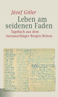 Leben am seidenen Faden von Gitler,  Jozef, Liedke,  Joanna, Liedke,  Karl