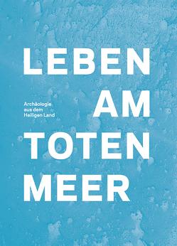 Leben am Toten Meer von Peilstöcker,  Martin, Wolfram,  Sabine