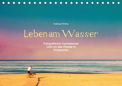 Leben am Wasser (Tischkalender 2019 DIN A5 quer) von Pörtner,  Andreas