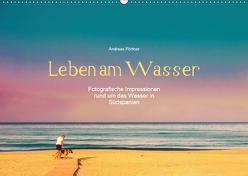 Leben am Wasser (Wandkalender 2019 DIN A2 quer) von Pörtner,  Andreas