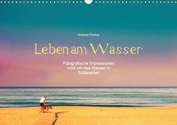 Leben am Wasser (Wandkalender 2019 DIN A3 quer) von Pörtner,  Andreas