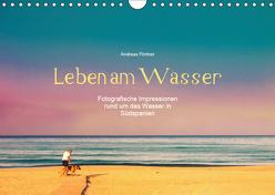 Leben am Wasser (Wandkalender 2019 DIN A4 quer) von Pörtner,  Andreas