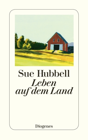 Leben auf dem Land von Heller,  Barbara, Hubbell,  Sue