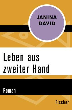Leben aus zweiter Hand von David,  Janina, Huber,  Michaela