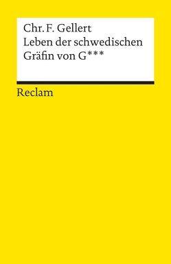 Leben der schwedischen Gräfin von G von Fechner,  Jörg U, Gellert,  Christian F