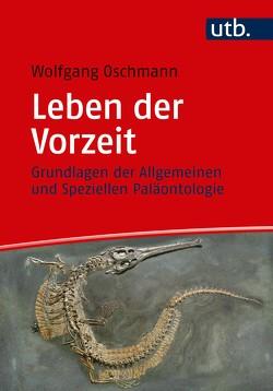 Leben der Vorzeit von Oschmann,  Wolfgang