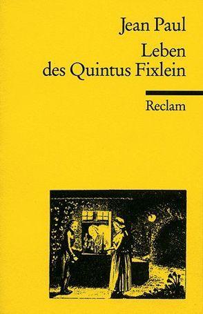 Leben des Quintus Fixlein von Jean Paul