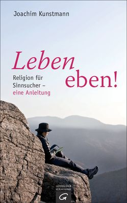 Leben eben! von Kunstmann,  Joachim