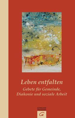 Leben entfalten von Schoenauer,  Hermann