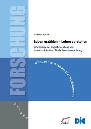 Leben erzählen – Leben verstehen von Bösel,  Carsten, Horsdal,  Marianne