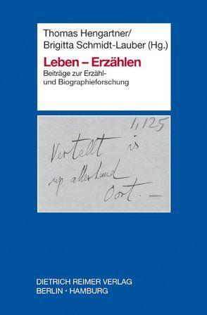 Leben – Erzählen von Hengartner,  Thomas, Schmidt-Lauber,  Brigitta