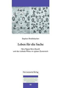 Leben für die Sache von Rindlisbacher,  Stephan