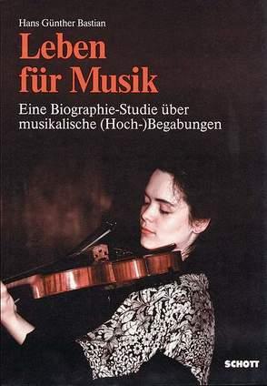 Leben für Musik von Bastian,  Hans Günther