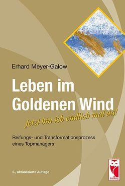 Leben im Goldenen Wind von Meyer-Galow,  Erhard