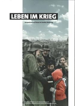 Leben im Krieg – Perspektiven auf Hanau im Zweiten Weltkrieg von Arndt,  Jens, Asschenfeldt,  Victoria, Hoppe,  Martin, Noll,  Alice