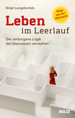 Leben im Leerlauf von Langebartels,  Birgit