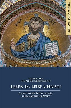 Leben im Leibe Christi von Kalthoff,  Elmar, Metallinos,  Georgios