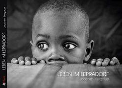 """""""Leben im Lepradorf"""" von Bergauer,  Joachim"""