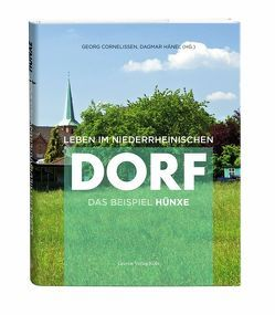Leben im niederrheinischen Dorf von Cornelissen,  Georg, Hänel,  Dagmar