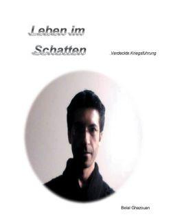 Leben im Schatten von Ghazouan,  Belal