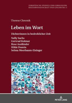 Leben im Wort von Chromik,  Therese