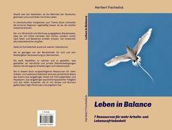 Leben in Balance von Fischedick,  Heribert
