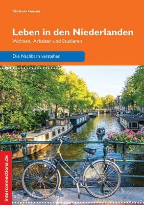 Leben in den Niederlanden von Geisen,  Stefanie