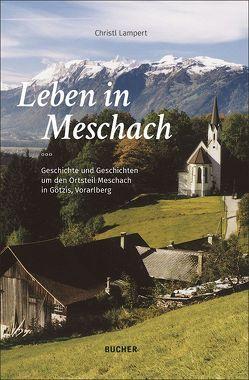 Leben in Meschach von Lampert,  Christl
