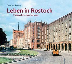 Leben in Rostock von Römer,  G.