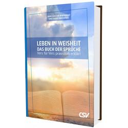 Leben in Weisheit – Das Buch der Sprüche von Brockhaus,  Egbert, Winterhoff,  Hans-Joachim