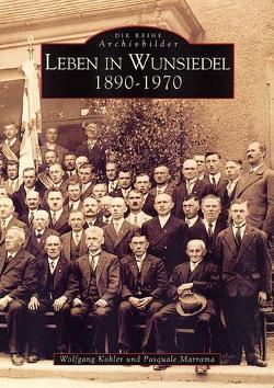 Leben in Wunsiedel von Köhler,  Wolfgang, Marrama,  Pasquale