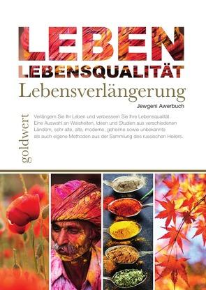 LEBEN: Lebensqualität, Lebensverlängerung von Awerbuch,  Jewgeni