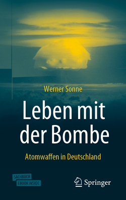 Leben mit der Bombe von Sonne,  Werner