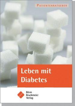 Leben mit Diabetes mellitus von Reiche,  Dagmar