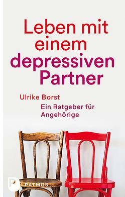 Leben mit einem depressiven Partner von Borst,  Ulrike