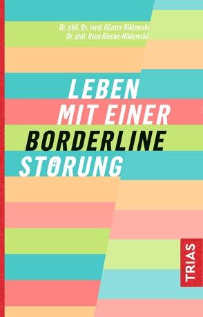 Leben mit einer Borderline-Störung von Niklewski,  Günter, Riecke-Niklewski,  Rose