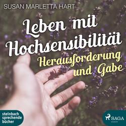 Leben mit Hochsensibilität von Berger,  Wolfgang, Marletta-Hart,  Susan