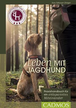 Leben mit Jagdhund von Scheuer-Dinger,  Ines