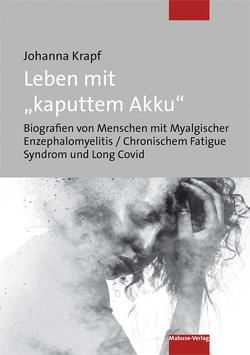 "Leben mit ""kaputtem Akku"" von Krapf,  Johanna"