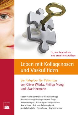 Leben mit Kollagenosen und Vaskulitiden von Heemann,  Uwe, Moog,  Philipp, Witzke,  Oliver