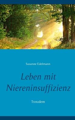 Leben mit Niereninsuffizienz von Edelmann,  Susanne
