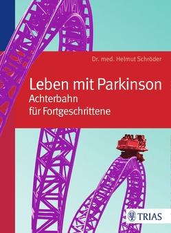 Leben mit Parkinson von Schröder,  Helmut